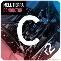 Conductor — Mell Tierra
