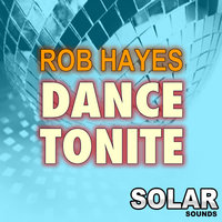 Dance Tonite — Rob Hayes