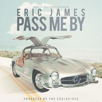 Pass Me by (feat. Eric James) — Eric James, Massive Allstars