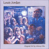 Pioneers of Rhythm & Blues Volume 1 — Louis Jordan, Johnny Otis, Shuggie Otis