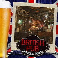 British Pub Drinking Songs — сборник
