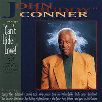 "Can't Hide Love — John ""Buddy"" Connors"