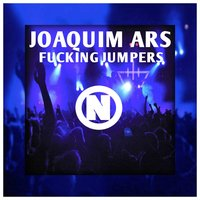 Fucking Jumpers — Joaquim Ars