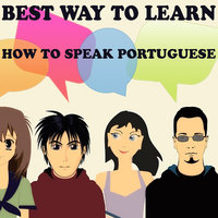 How to Speak Portuguese — Best Way to Learn