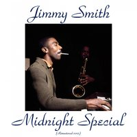 Midnight Special — Jimmy Smith, Stanley Turrentine / Kenny Burrell / Donald Bailey