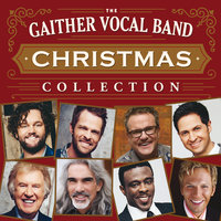 Christmas Collection — Gaither Vocal Band