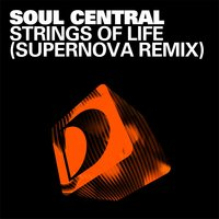 Strings Of Life — Soul Central