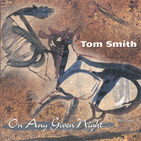 On Any Given Night — Tom Smith