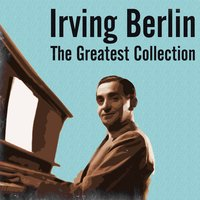 Irving Berlin: The Greatest Collection — сборник