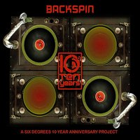 Backspin: A Six Degrees 10 Year Anniversary Project — сборник
