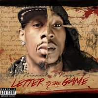 Letter to the Game — Naye, Nixxxsta