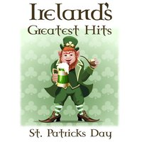 Ireland's Greatest Hits for St Patrick's Day — сборник