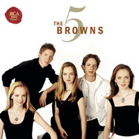 The 5 Browns — The 5 Browns