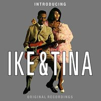 Introducing Ike & Tina — Ike, Tina Turner