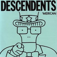 'Merican — Descendents