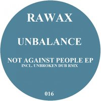 Not Against People EP — Unbalance