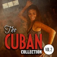 The Cuban Collection, Vol. 2 — сборник