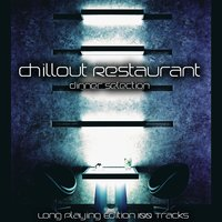 Chillout Restaurant (Dinner Selection) — сборник