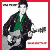 Alive on Arrival / Jackrabbit Slim 35th Anniversary Edition — Steve Forbert