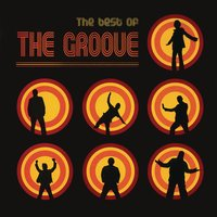 The Best Of The Groove — The Groove