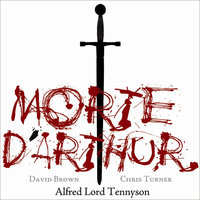 Mort D'Arthur — David Brown & Chris Turner