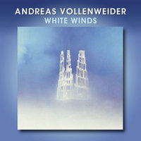 White Winds — Andreas Vollenweider