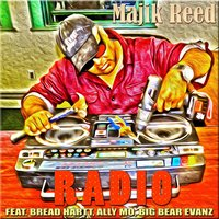 Radio (feat. Ally Mo, Big Bear Evanz & Bread Hartt) — Majik Reed