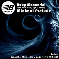 Minimal Prelude — Beverly, Roby Mannarini feat. M.A. Campayo & Beverl, M.A.Campayo