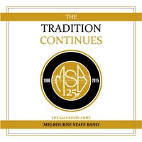 The Tradition Continues — Melbourne Staff Band