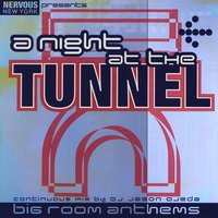 A Night At The Tunnel — A Night At The Tunnel