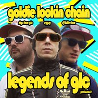 Legends of GLC Live — Goldie Lookin Chain