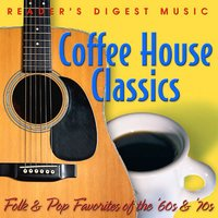 Folk & Pop Favorites of the '60s & '70s: Coffeehouse Classics — сборник