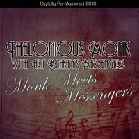 Monk Meets Messengers — Thelonious Monk with Art Blakey's Messengers