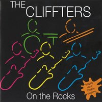 On The Rocks — The Cliffters