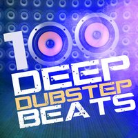 100 Deep Dubstep Beats — Dubstep Invaders