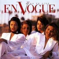 Born To Sing — En Vogue