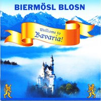 Wellcome to Bavaria! — Biermösl Blosn