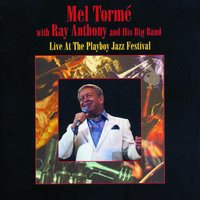 Live At The Playboy Jazz Festival — Mel Torme, Ray Anthony & His Big Band, Ray Anthony