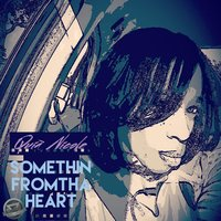 Something from tha Heart — Quia Nicole