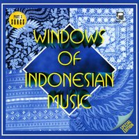 Windows of Indonesian Music, Pt. 3 — сборник