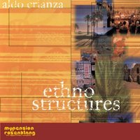 Ethno Structures - Typical Music from Countries all around the World — Aldo Crianza