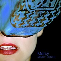 Mercy — Mindy Jones