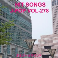 Orgel J-Pop Hit Vol-278 — Orgel Sound J-Pop