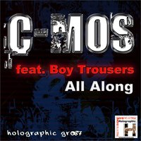 All Along - Single — C-Mos, Boy Trousers
