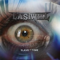 Slave to Time — Last Will