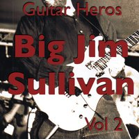 Guitar Heroes – Big Jim Sullivan Vol 2 — Big Jim Sullivan