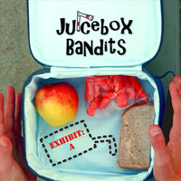 """Exhibit: A"" — Juicebox Bandits"