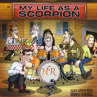My Life As A Scorpion — Herman Rarebell