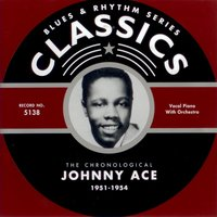 1951-1954 — Johnny Ace