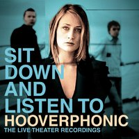 Sit Down And Listen To — Hooverphonic